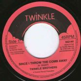 Twinkle Brothers - Since I Threw The Comb Away / version (Twinkle) UK 7